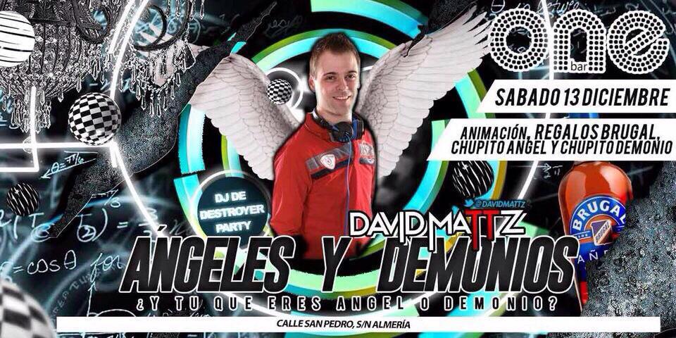 #Sábado de Pecado en @OneAlmeria con nuestra #fiesta de Angeles y Demonios con @DavidMattz #Almería #vayapelea http://t.co/LEuhQoZ8TY