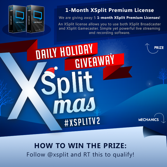 For today's giveaway we have 5 Premium licenses of XSplitV2 up for grabs! Mechanics below! #xsplitholidaygiveaway RT! http://t.co/KWeyK0136O