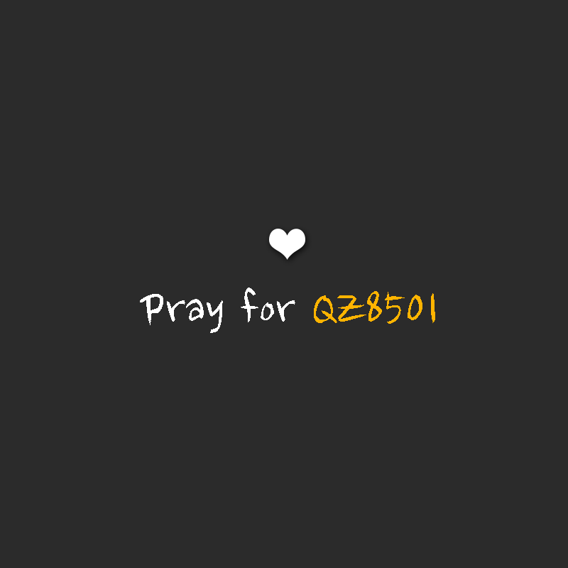 This moment, keeping the passengers & crew of flight #QZ8501 in prayers. http://t.co/oXSdjkHlDC