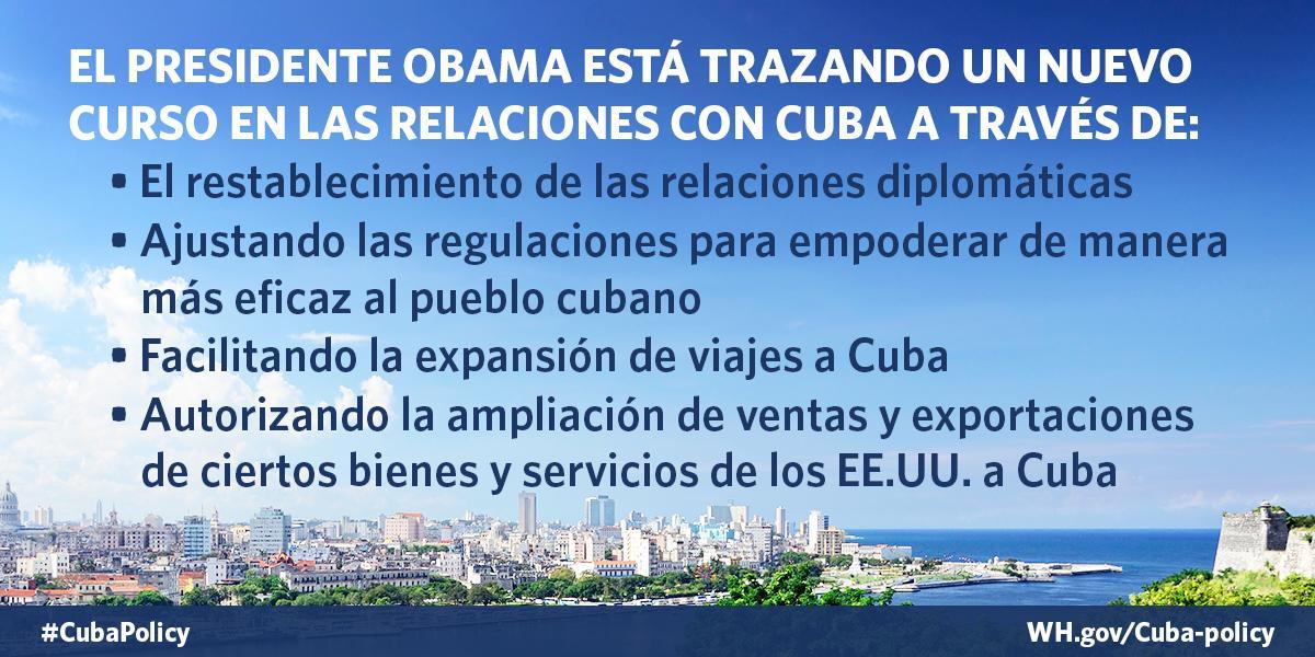 Estados Unidos está tomando medidas históricas para trazar un nuevo rumbo en nuestras relaciones con Cuba #CubaPolicy http://t.co/xDmxmw2ocM