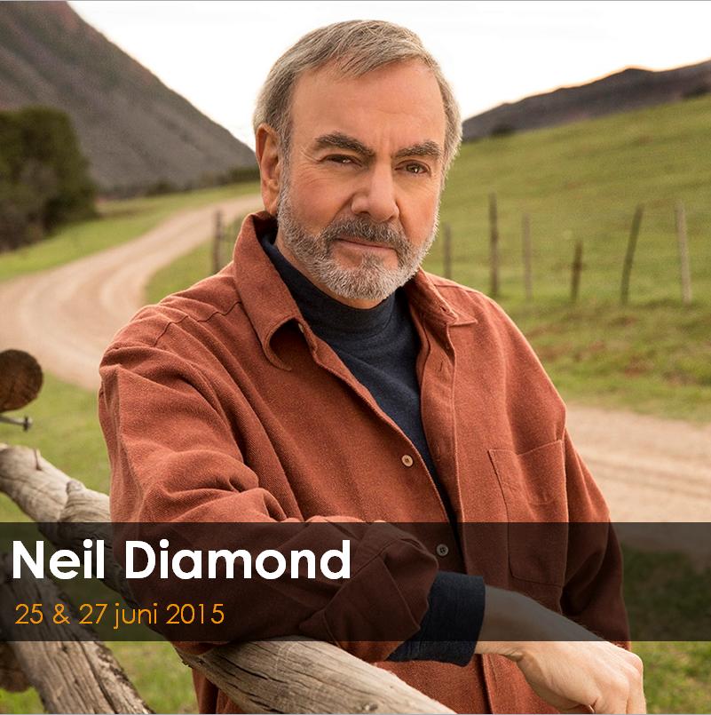 Neil diamond live zien? dat kan! op 25&27 juni in de # ...