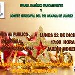 Invito a todo el público en general a la gran posada del @PriMunicipalOax este lunes a las 17:00 horas jardín Morelos http://t.co/r9x4ug2xoE