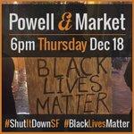 We will return to Market&Powell on Thurs 12/18 at 6p! #ShutItDownSF #MillionsMarchSF #BlackLivesMatter #SanFrancisco http://t.co/ZJBj2IbFQz