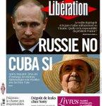 Cuba-Russie, dble une ce matin pour @libe. Aussi: reportage au Pakistan et lexplication de #SonyLeaks par @khomille http://t.co/xP6Ockgtvr
