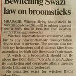 Witches flying above 150m will be arrested @RangaMberi @263Chat @zimcitizenbuzz #twimbos http://t.co/PmYuMZCtFc