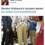 "A journalist wrote ""Senator Muthamas trousers teared"" http://t.co/grMy9VjECB"
