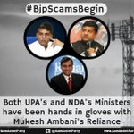 Both UPAs and NDAs ministers hand in gloves with Mukesh Ambanis Reliance. #BJPScamsBegin http://t.co/3CKBrD9ImL