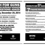 MT: Cash for Guns this Saturday, 12/20/14 from 10am-4pm in #Brooklyn. No questions asked. #NYPD @NYPDCommAffairs http://t.co/Sll0qWNuJK