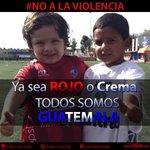 Ya sea @Rojos_Municipal o @CremasOficial ¡TODOS SOMOS GUATEMALA! BASTA A LA VIOLENCIA #VivamosUnaFiestaDeFútbol RT http://t.co/AT3OxT9VPC
