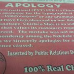 An apology from Chicken Slice.Thanks to the Twitter army.@deltandou @BusieBhebhe @kgosinyathi @ZimboChiq http://t.co/zgSox40SV3