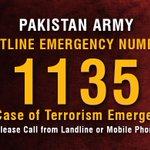 Pak Army Hotline Emergency Number 1135 In Case of Terrorism Emergency. Plz RT this Public Service Msg. http://t.co/msLpfXPYFG