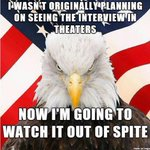 So many of us will now see #TheInterview out of spite. http://t.co/tc0qSaKIbx