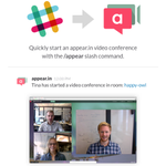 New integration! Now you can start @appear_in video calls with a slash command ✨🎥✨ https://t.co/ylyjWj1QSL #changelog http://t.co/H5wwXIuwMd