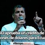 El BID aprueba un crédito de 300 millones de dólares para #Ecuador- http://t.co/zmELTrBJdX vía @eltiempocuenca http://t.co/BLbWlgZ8Wm