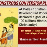 Reverend Robertson declared goal of converting 100 Millions Hindus to Christianity #SecularConversions http://t.co/meDLjZ3KrY