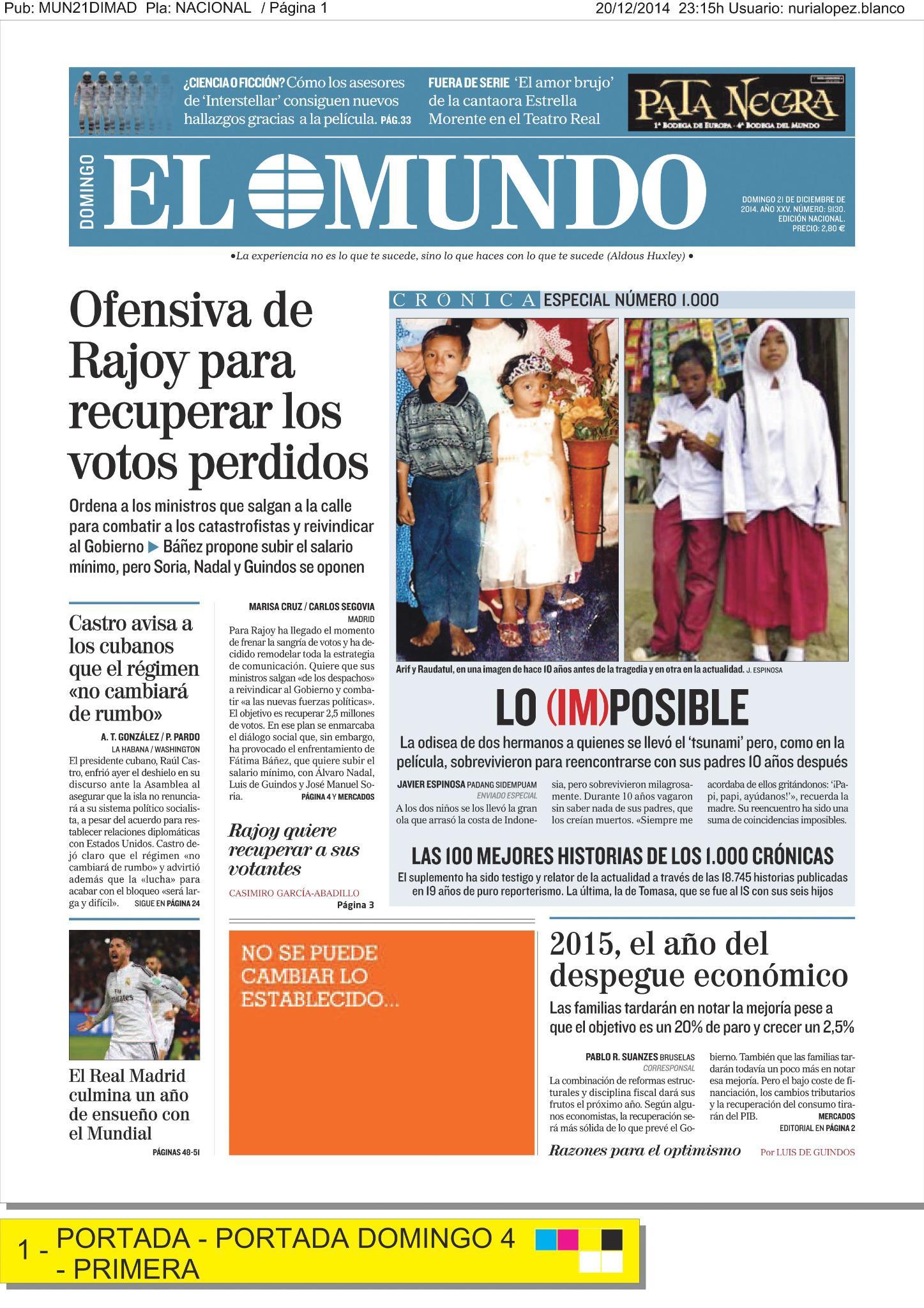 La portada de EL MUNDO de mañana en @elmundo_orbyt http://t.co/MDnCxKfdnx Y enhorabuena a @Cronica_ElMundo por su #Crónica1000
