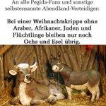 Bei einer Weihnachtskrippe ohne Araber, Afrikaner, Juden und Flüchtlinge bleiben nur Ochs und Esel übrig. #nopegida http://t.co/hu1L59NIM0