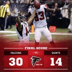 Final from New Orleans: Falcons 30, Saints 14 #ATLvsNO #RISEUP http://t.co/0VYAxfElUu