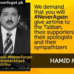 Dear @HamidMirGEO no more airtime for Taliban #NeverAgain #NeverForget http://t.co/GNbg4PYxeR