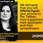Dear @jasmeenmanzoor no more airtime for Taliban #NeverAgain #NeverForget http://t.co/gBTfyXmDP1
