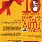 An invitation from Kerala Thala #Ajith fans for their 10th anniversary event. We heartly congratulate you. http://t.co/NMQfTPCWkT