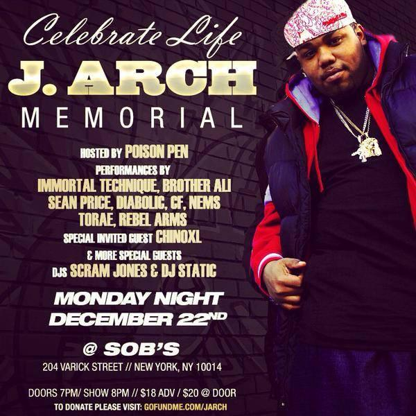 Tonight: Celebrate the life of #JArch at @SOBs - @ImmortalTech, @PoisonPenBK, @BrotherAli, @diabolichiphop + more! http://t.co/N5Z1x11pWS