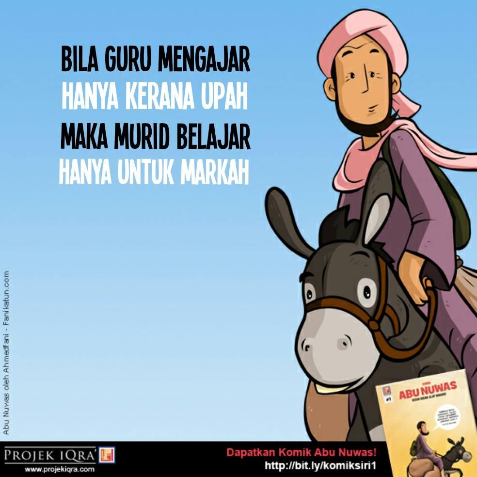"""""""Bila GURU mengajar hanya kerana UPAH, maka MURID belajar hanya untuk MARKAH"""" http://t.co/onZNR3FFqT"""