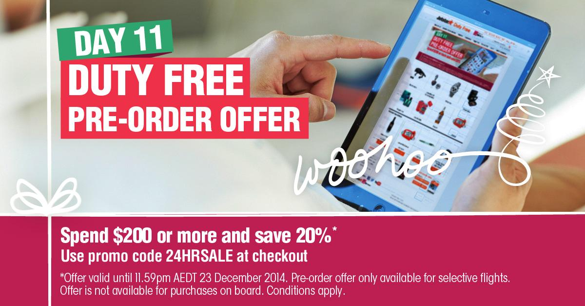 Day 11 –Enjoy a Duty Free Pre-order offer! For all details: Conditions apply.