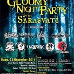 Tahun Baru ke Gloomy Night Party w/ SARASVATI aja | tiket presale 150 rb, info @amandaPresty @BFRworld @bandarlampung http://t.co/uuv2mt22nU