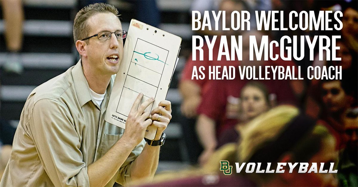 Baylor Nation, please welcome @RyanMcGuyre as the 9th BU Volleyball Coach in School History #SicEm http://t.co/ilcCdncRkl