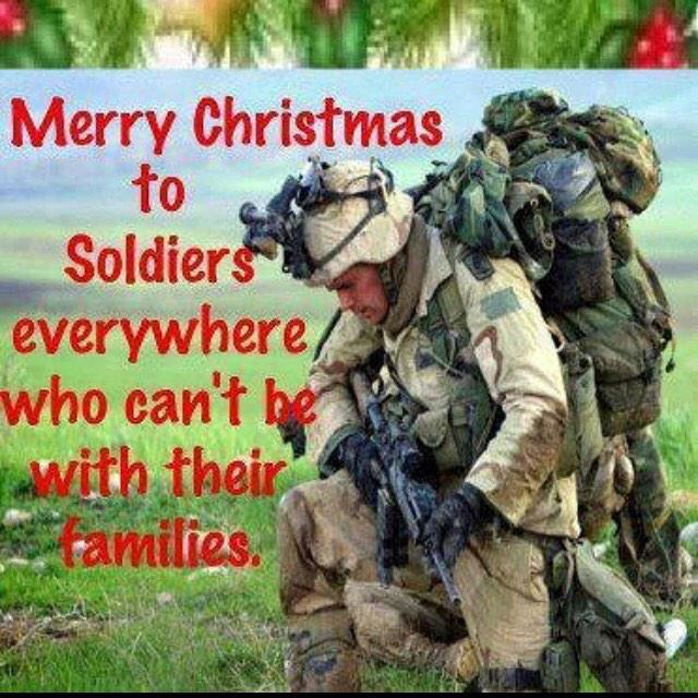 Many thanks go out to the men and women who serve this great country. Merry Christmas to them