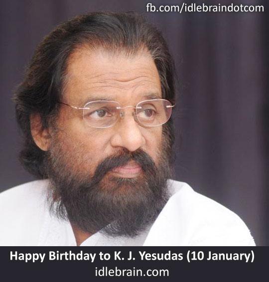 Happy Birthday to K. J. Yesudas (10 January)