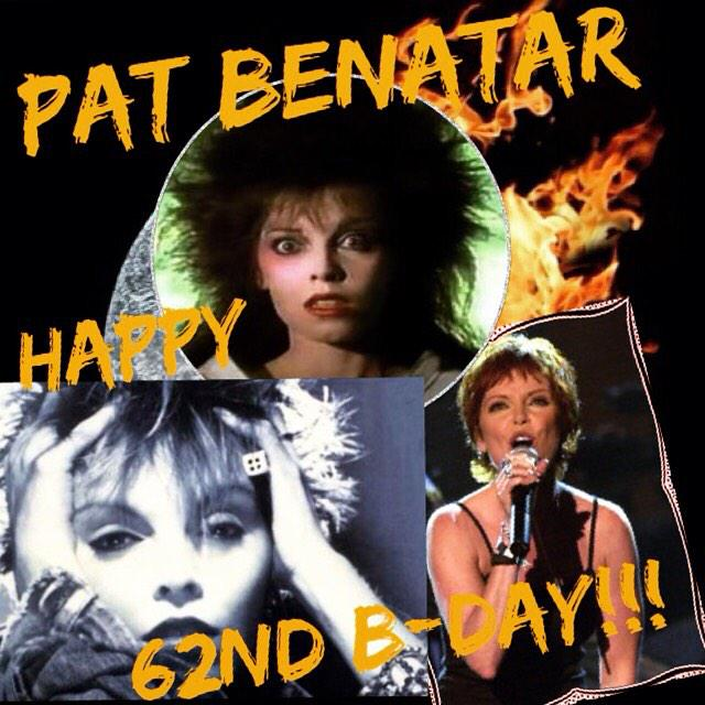 Pat Benatar   Happy 62nd Birthday!!!  10 Jan 1953