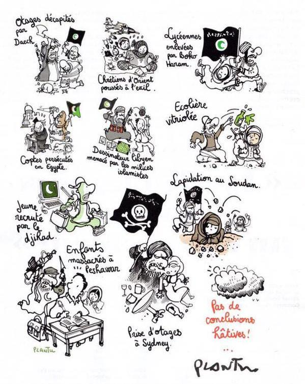 French ur-cartoonist @plantu now engages in full-blown islamophobia. Note that none of his publishers reacted. http://t.co/a5PYhqd0g2