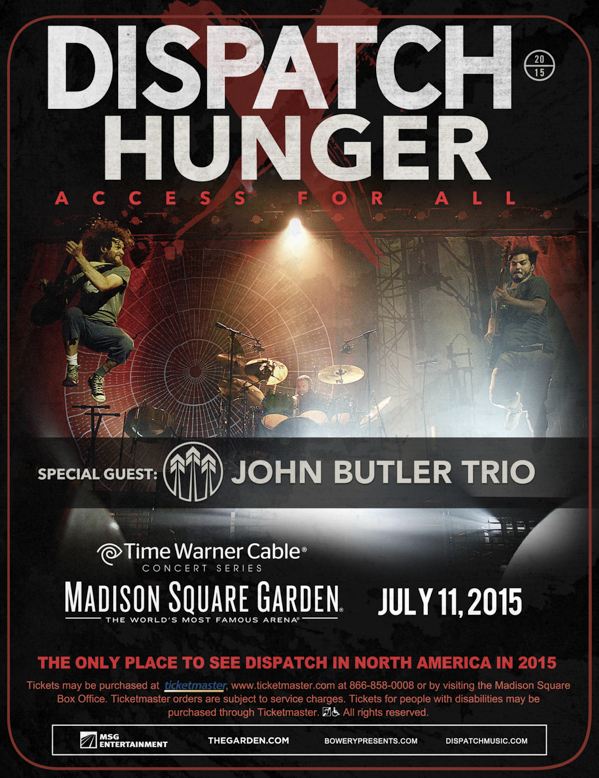 On 7/11/15 we will play @thegarden in NYC (only US play of '15) for DISPATCH: HUNGER with @johnbutlertrio http://t.co/0MTLyb8bgx