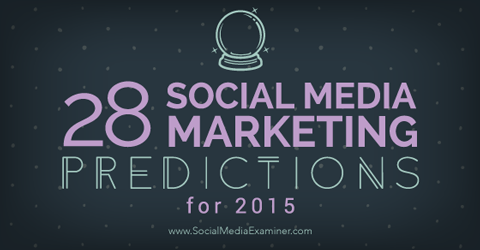 "A+ --> ""@Think_Pragmatic: 28 #SocialMedia Marketing Predictions for #2015 From the Pros: http://t.co/TmsMMKOIWz #SMM http://t.co/4DoZJfvIwc"""