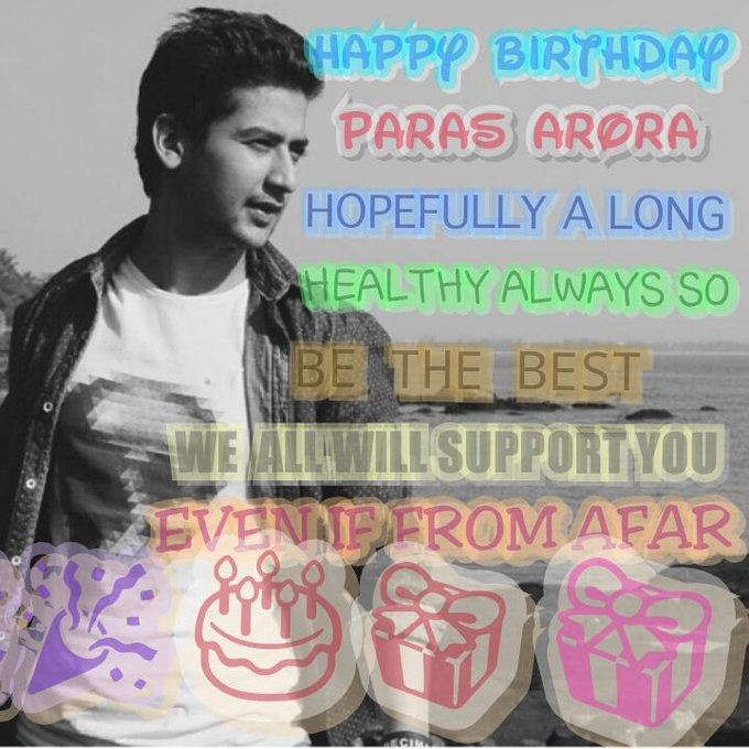 happy birthday brother paras arora,hopefully a long,healthy always so,be the best