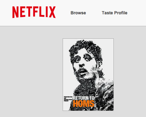 Return to Homs is now on Netflix. A must watch.  #Homs #Syria http://t.co/sDZ8wn6Zr5