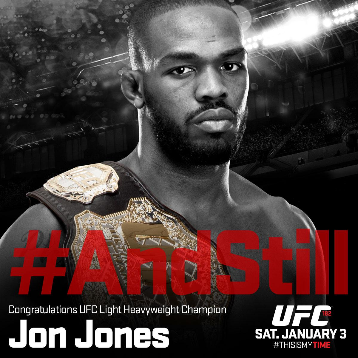RT @ufc: #AndStill the undisputed UFC light-heavyweight champion of the world...@JonnyBones! #UFC182 http://t.co/oGd4vfswDw