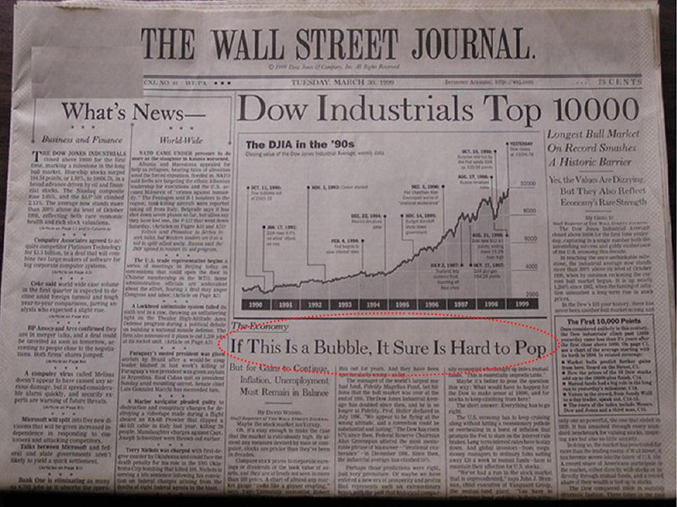 """If this is a bubble, it sure is hard to pop"" Wall Street Journal: March 30, 1999. http://t.co/6RscDNHxXz"