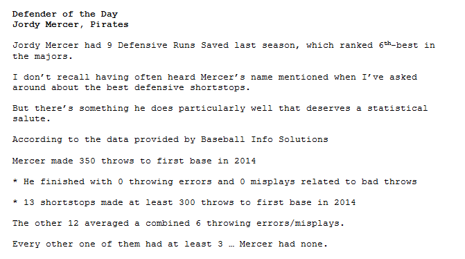Defender of the Day  Pirates shortstop Jordy Mercer did something in 2014 that rated better than every other SS ... http://t.co/jCzzZub59Z