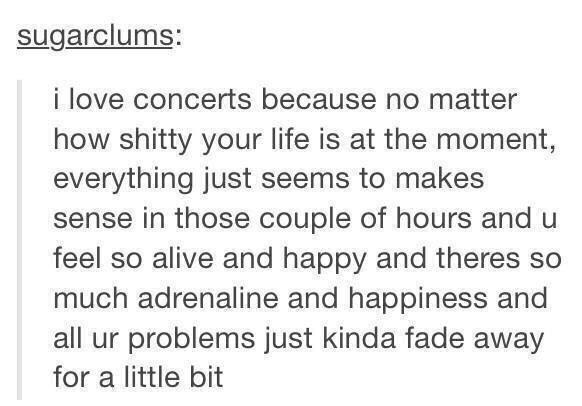 The reason I go to concerts http://t.co/rmEkrNgRkr