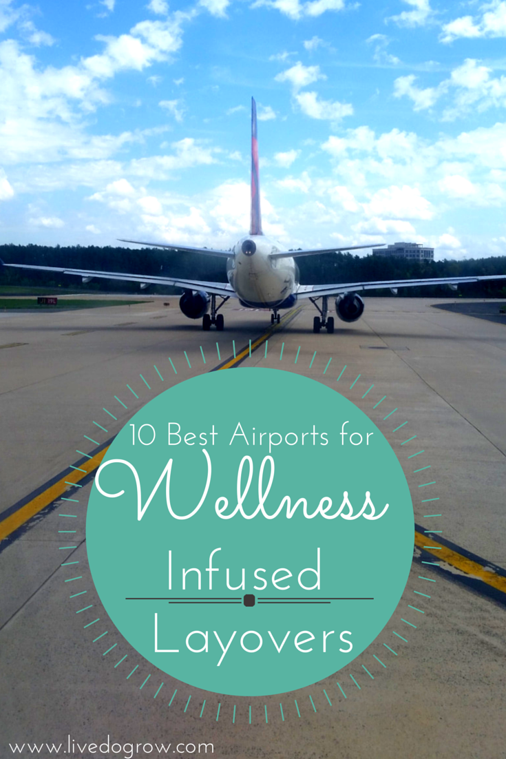 Who says a layover is a bad thing? Here are 10 best airports for wellness infused layovers. http://t.co/DxRELRlm4N http://t.co/xY4FAqXxrm
