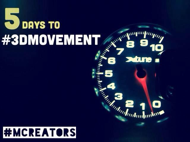 5 days left until #3Dmovement by #Mcreators, get yourself on the line to #DreamDanceDrive with us! http://t.co/KwK3wbmz5M