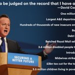"A reminder: Cameron said ""judge me on my record"". Ok. (done for @huffpostukcom) #ToriesOutNow http://t.co/W3UgyXI5DW http://t.co/BOWCbD6BpZ"