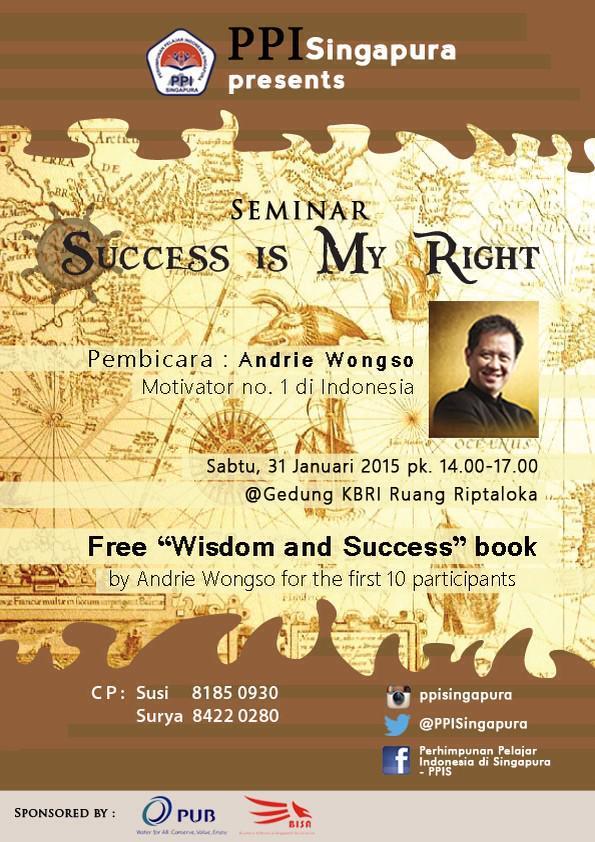 Datang yuk ke seminar 'Success Is My Right' oleh Bpk. Andrie Wongso.  Daftarkan dirimu di:  http://t.co/g49GS66W0b http://t.co/FPsUVDOO5A