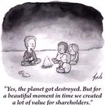 RT @Benioff: Yes the planet got destroyed. But for a beautiful moment in time we created a lot of shareholder value. #wef15