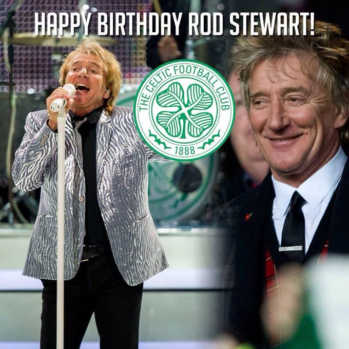 Happy 70th Birthday Rod Stewart!You\re forever young & forever sexy! Cheers mate! You\re in my heart & in my soul!