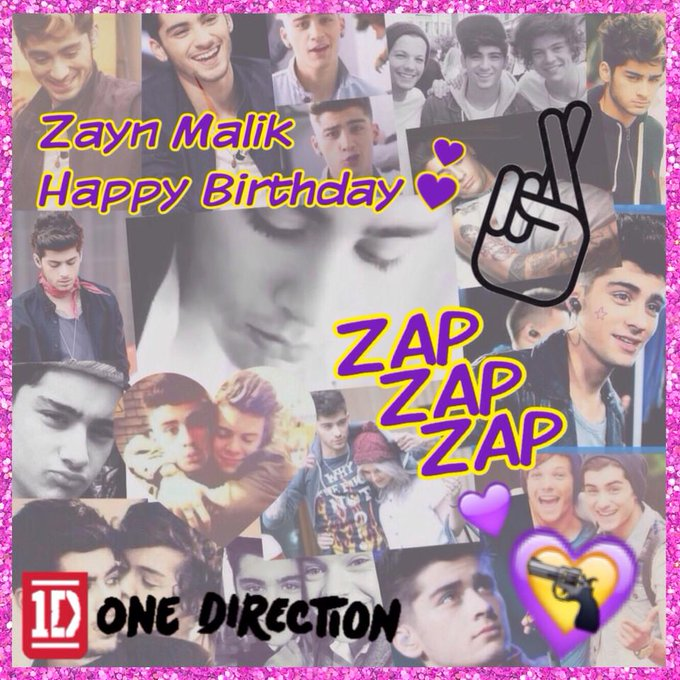 Zayn Malik. Happy Birthday                  zayn