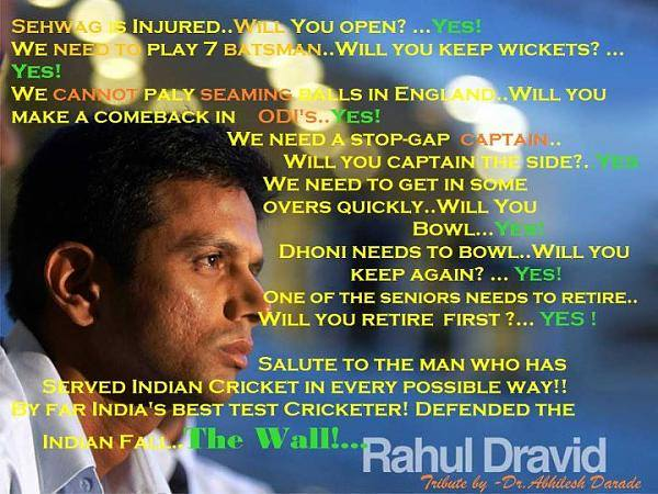 Happy Birthday Sir _^_ If Cricket is gentleman`s game, then Rahul Dravid is that gentleman. :`)